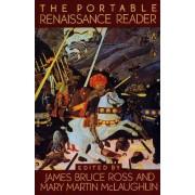 Portable Renaissance Reader by James Bruce Ross