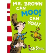 Dr. Seuss - Blue Back Book: Mr. Brown Can Moo! Can You?: Blue Back Book by Dr. Seuss