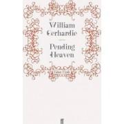 Pending Heaven by William Gerhardie