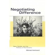 Negotiating Difference by Michael Awkward