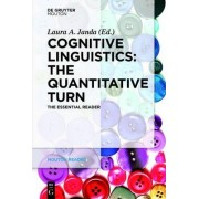 Cognitive Linguistics - The Quantitative Turn by Laura A. Janda