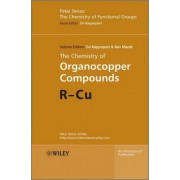 The Chemistry of Organocopper Compounds by Zvi Rappoport