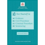 Test Yourself in Evidence, Civil Procedure, Criminal Procedure & Sentencing by The City Law School