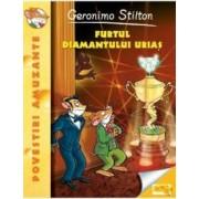 Furtul diamantului urias - Geronimo Stilton