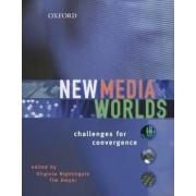 New Media Worlds by Virginia Nightingale