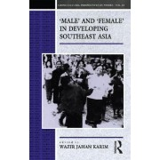 Male and Female in Developing Southeast Asia by Wazir-Jahan Karim