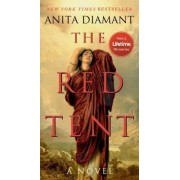 The Red Tent - 20th Anniversary Edition by Anita Diamant