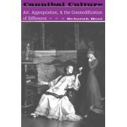 Cannibal Culture by Deborah Root