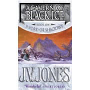 A Cavern of Black Ice by J. V. Jones