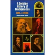 A Concise History of Mathematics by Dirk J. Struik