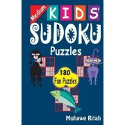 Medium Kids' Sudoku Puzzles by R Muhawe