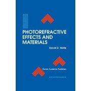 Photorefractive Effects and Materials by David D. Nolte