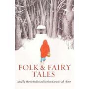 Folk and Fairy Tales by Martin Hallett