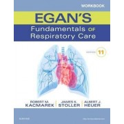 Workbook for Egan's Fundamentals of Respiratory Care by Robert M. Kacmarek