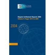 Dispute Settlement Reports 2004: Vol. 5 by World Trade Organization