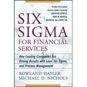 Six Sigma for Financial Services by Rowland Hayler