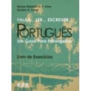 Falar, Ler, Escrever Portugues Exercicios by Emma Eberlein Lima