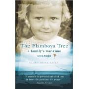 The Flamboya Tree by Clara Olink Kelly