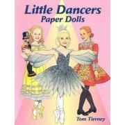 Little Dancers Paper Dolls by Tom Tierney