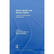 Global Health and Human Rights by John Harrington