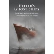 Hitler's Ghost Ships by G. H. Bennett