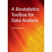 A Biostatistics Toolbox for Data Analysis by Steve Selvin