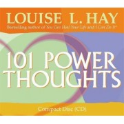 101 Power Thoughts by Louise L. Hay