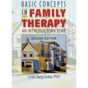 Basic Concepts in Family Therapy by Linda Berg-Cross