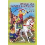 Legende sau basmele romanilor Vol.2 - Petre Ispirescu