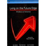 Living on the Future Edge by Ted McCain