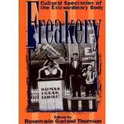 Freakery by Rosemarie Garland Thomson