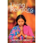 Anthology of Living Religions by Mary Pat Fisher