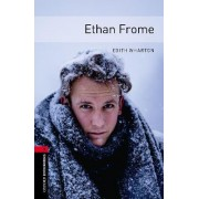 Oxford Bookworms Library: Level 3:: Ethan Frome by Edith Wharton