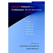 Rational Analysis for a Problematic World Revisited by Johnathan Rosenhead