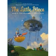 The Little Prince Book 19: The Planet Of The Cublix by Loisillier & Morel