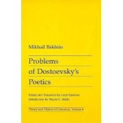 Problems of Dostoevsky's Poetics by M. M. Bakhtin