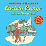 Curious George and the Dump Truck by Margret Rey