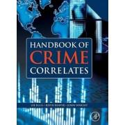 Handbook of Crime Correlates by Lee Ellis