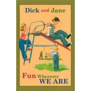 Dick and Jane Fun Wherever We Are by Grosset & Dunlap
