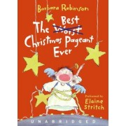 Best Christmas Pageant Ever Abridged by Barbara Robinson
