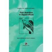 Fish Nutrition in Aquaculture by Sena S. De Silva