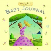 Alison Jay Baby Journal by Alison Jay
