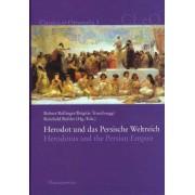 Herodot Und Das Persische Weltreich. Herodotus and the Persian Empire by Reinhold Bichler