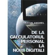 De la calculatorul personal la norii digitali