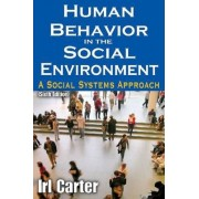 Human Behavior in the Social Environment by Irl Carter