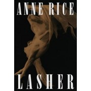 Lasher by Professor Anne Rice