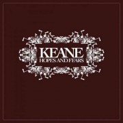 Keane - Hopes and Fears (0602498664957) (1 CD)