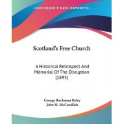 Scotland's Free Church by George Buchanan Ryley