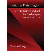 Ethics in Plain English by Thomas F. Nagy