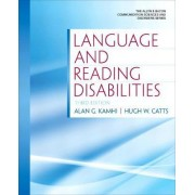 Language and Reading Disabilities by Alan G. Kamhi